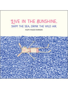 K241 Live In The Sunshine Card