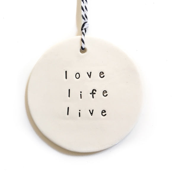 Large Ceramic Tag 'Love, Life, Live'