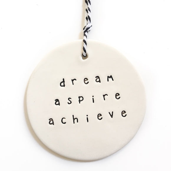 Large Ceramic Tag 'Dream, Aspire, Achieve'