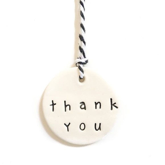 Handmade Ceramic Tag Circle - 'Thank You'
