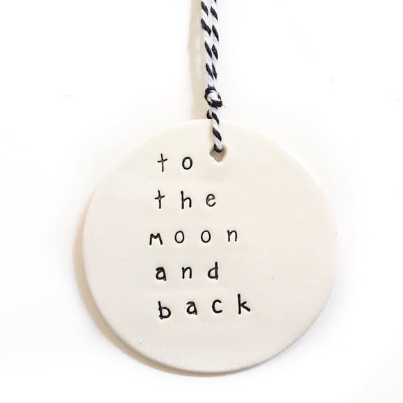 Large Ceramic Tag 'To the Moon and Back'