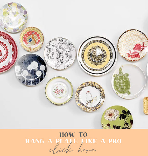 Get the Look Hang a plate like a pro