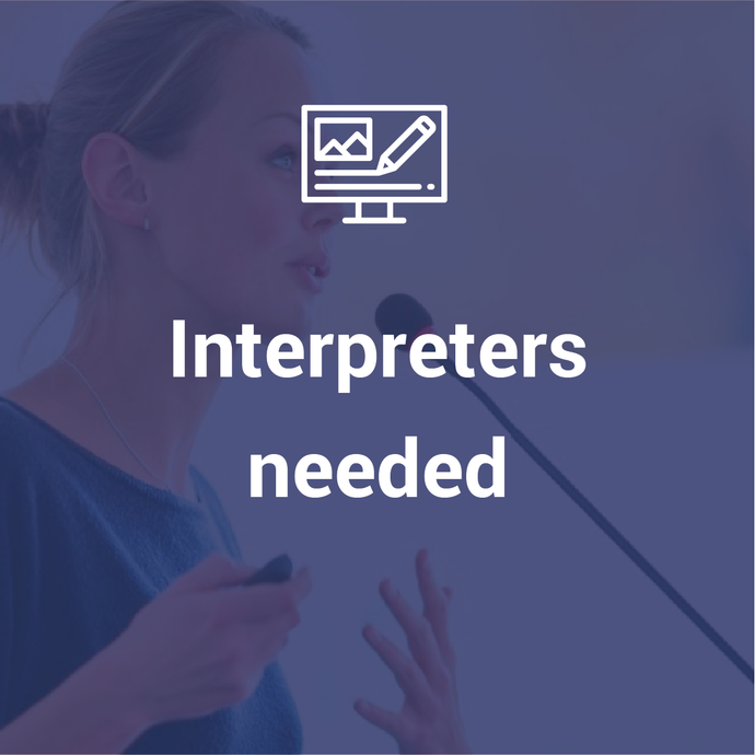 Interpreters needed