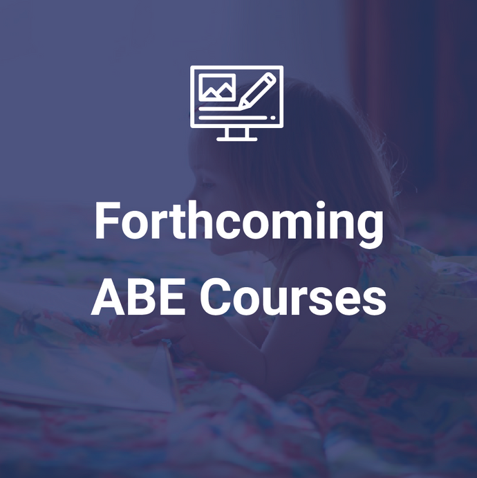Forthcoming ABE courses