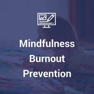 Mindfulness Burnout Prevention (MBP) by Christopher Dines