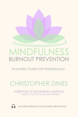 Mindfulness Burnout Protection
