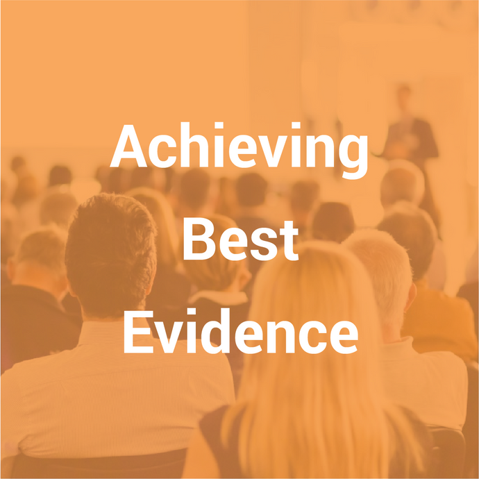 Achieving Best Evidence (ABE) 5 day course