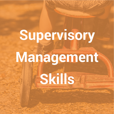 Supervisory & Management Skills