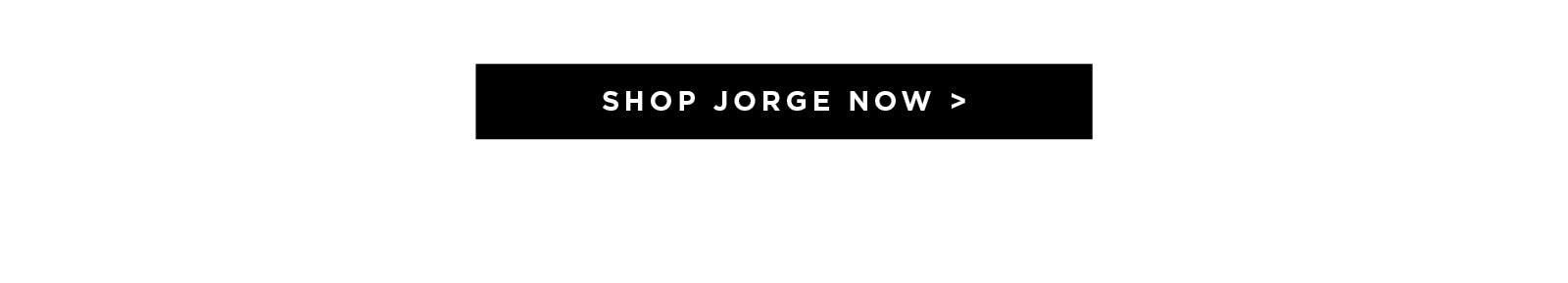 Shop Jorge now