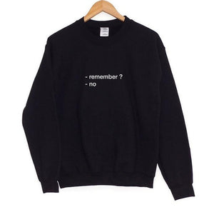 Don't Remember Sweater