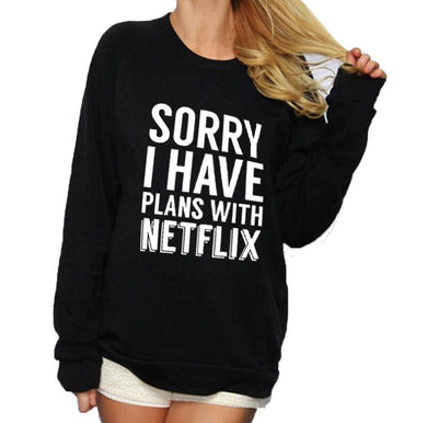 Sorry I Have Plans With Netflix Sweater