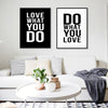 Love What You Do Typography Art