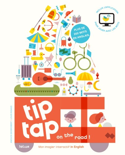 Tip tap on the road, mon imagier interactif in English - Anouck Boisrobert & Louis Rigaud