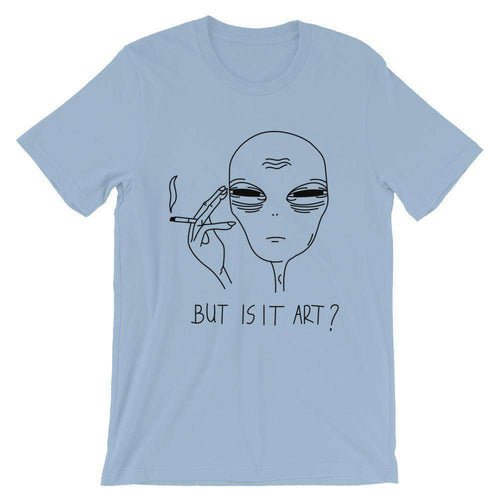 But Is It Art T-Shirt - C'monStore #Shirts
