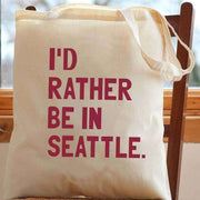 I'd Rather Be In Seattle Tote Bag - C'monStore #Tote Bags