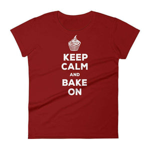 Keep Calm and Bake On Women's T-Shirt - C'monStore #Shirts