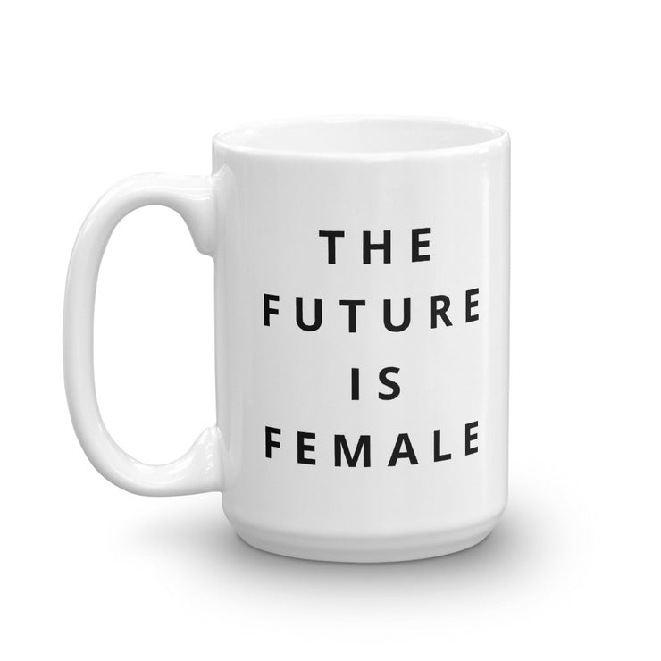 The Future Is Female Mug