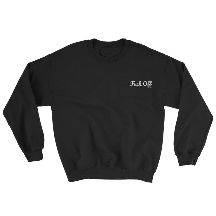 Fuck Off Embroidered Sweatshirt - C'monStore #Shirts