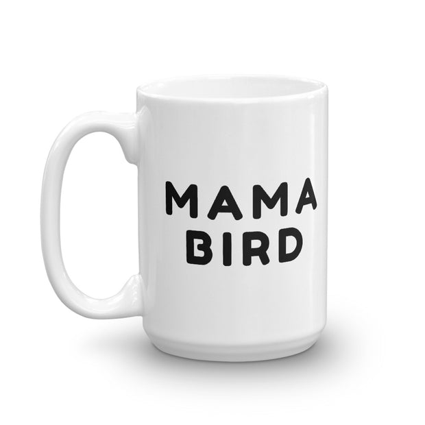 Mama Bird Mug - C'monStore #Mugs