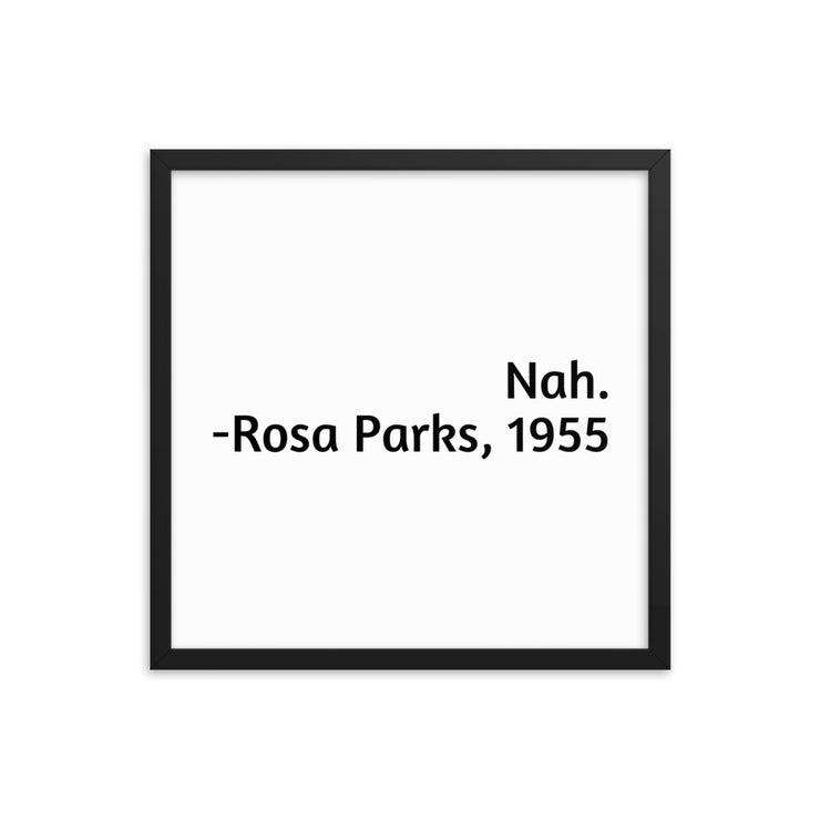 Nah Rosa Parks, 1955 Framed Poster - C'monStore #Wall Art