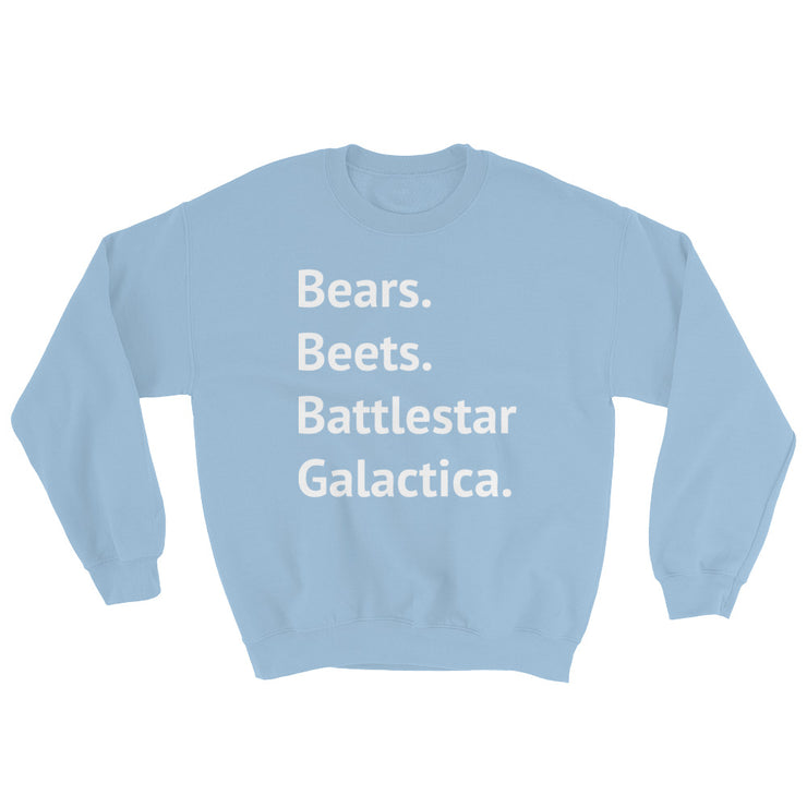 Bears. Beets. Battlestar Galactica Sweatshirt - C'monStore #Shirts