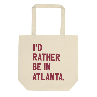 I'd Rather Be In Atlanta Tote Bag - C'monStore #Tote Bags