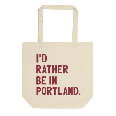 I'd Rather Be In Portland Tote Bag - C'monStore #Tote Bags