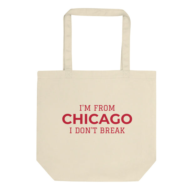 I'm From ... I Don't Break Customizable Tote Bag - C'monStore #Tote Bags