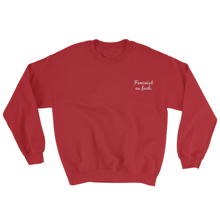 Feminist As Fuck Embroidered Sweatshirt - C'monStore #Shirts
