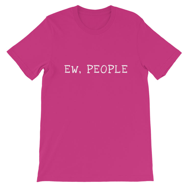 Ew People T-Shirt - C'monStore #Shirts