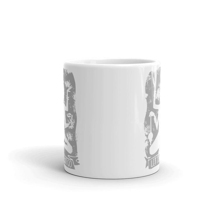 Let That Shit Go Mug - C'monStore #Mugs