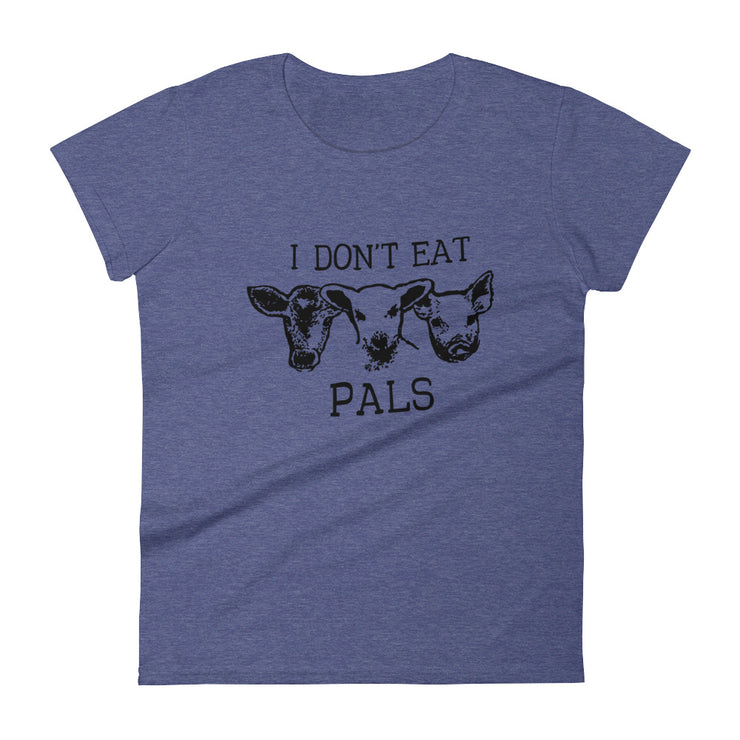 I Don't Eat Pals Women's T-Shirt - C'monStore #Shirts