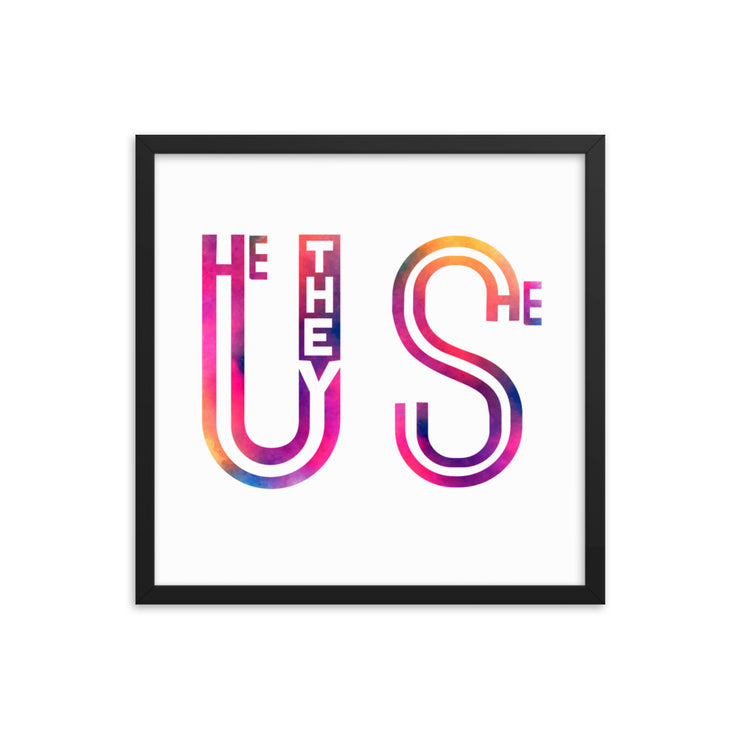 Us (He They She) Framed Poster