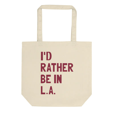 I'd Rather Be In L.A. Tote Bag - C'monStore #Tote Bags