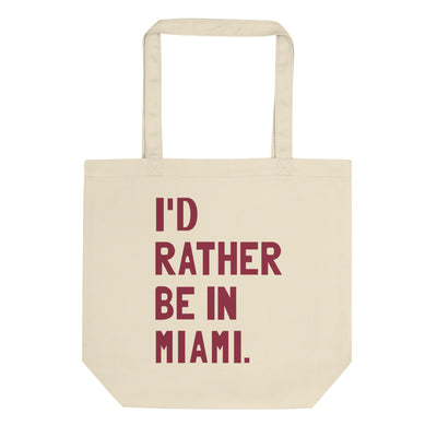 I'd Rather Be In Miami Tote Bag - C'monStore #Tote Bags