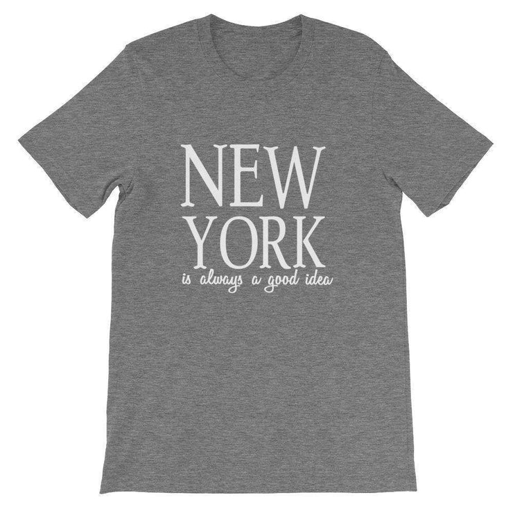 New York is Always A Good Idea T-Shirt - C'monStore #Shirts