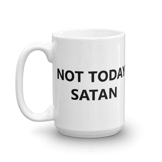 Not Today Satan Mug - C'monStore #Mugs