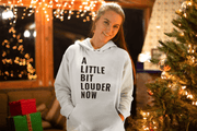 A Little Bit Louder Now Hoodie - C'monStore #Shirts