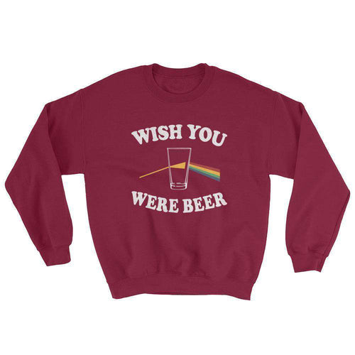 Wish You Were Beer Sweatshirt - C'monStore #Shirts