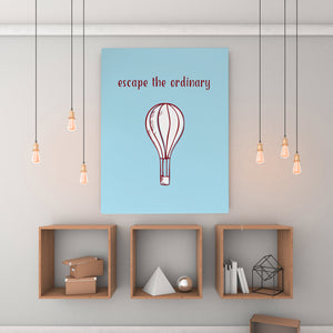 Escape The Ordinary - Printed Canvas