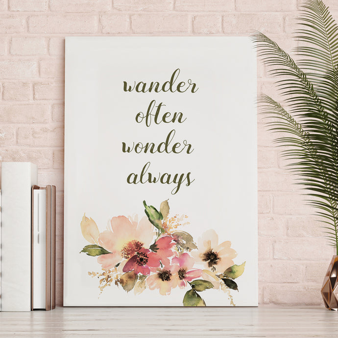 Wander Often Wonder Always - Printed Canvas