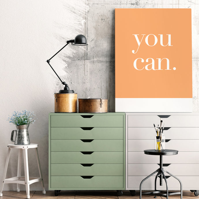 You Can - Printed Canvas