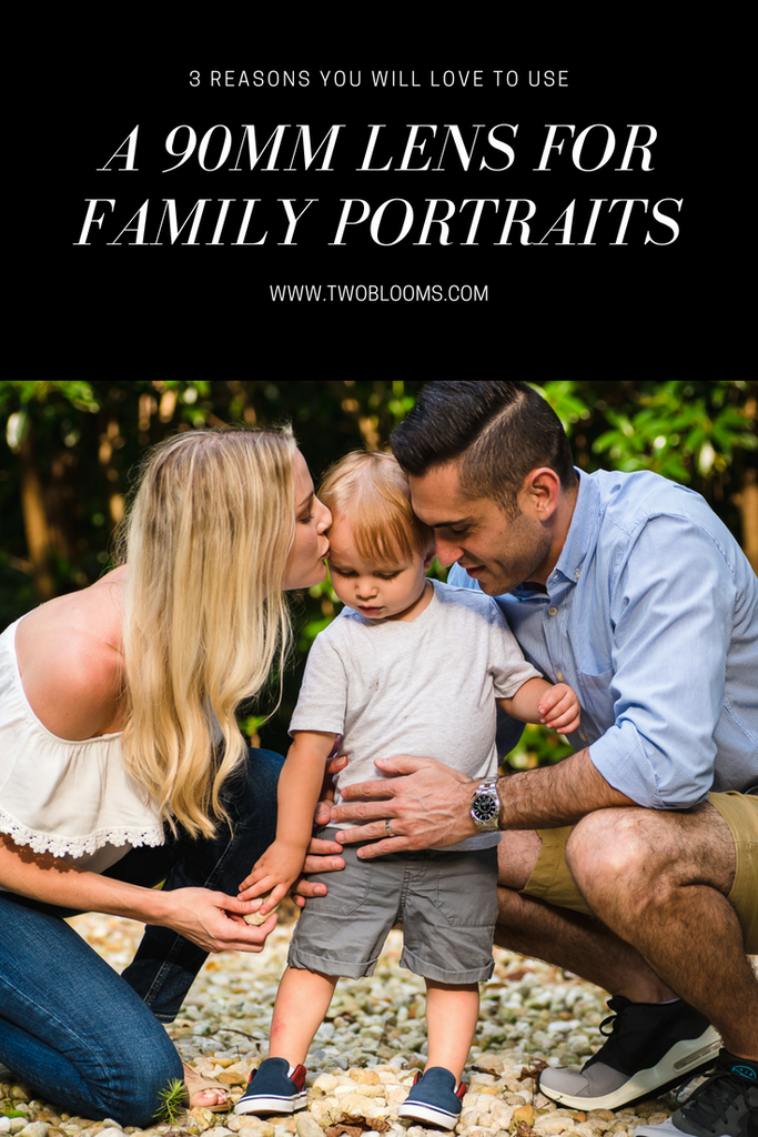 reasons to love a 90mm lens for family photos