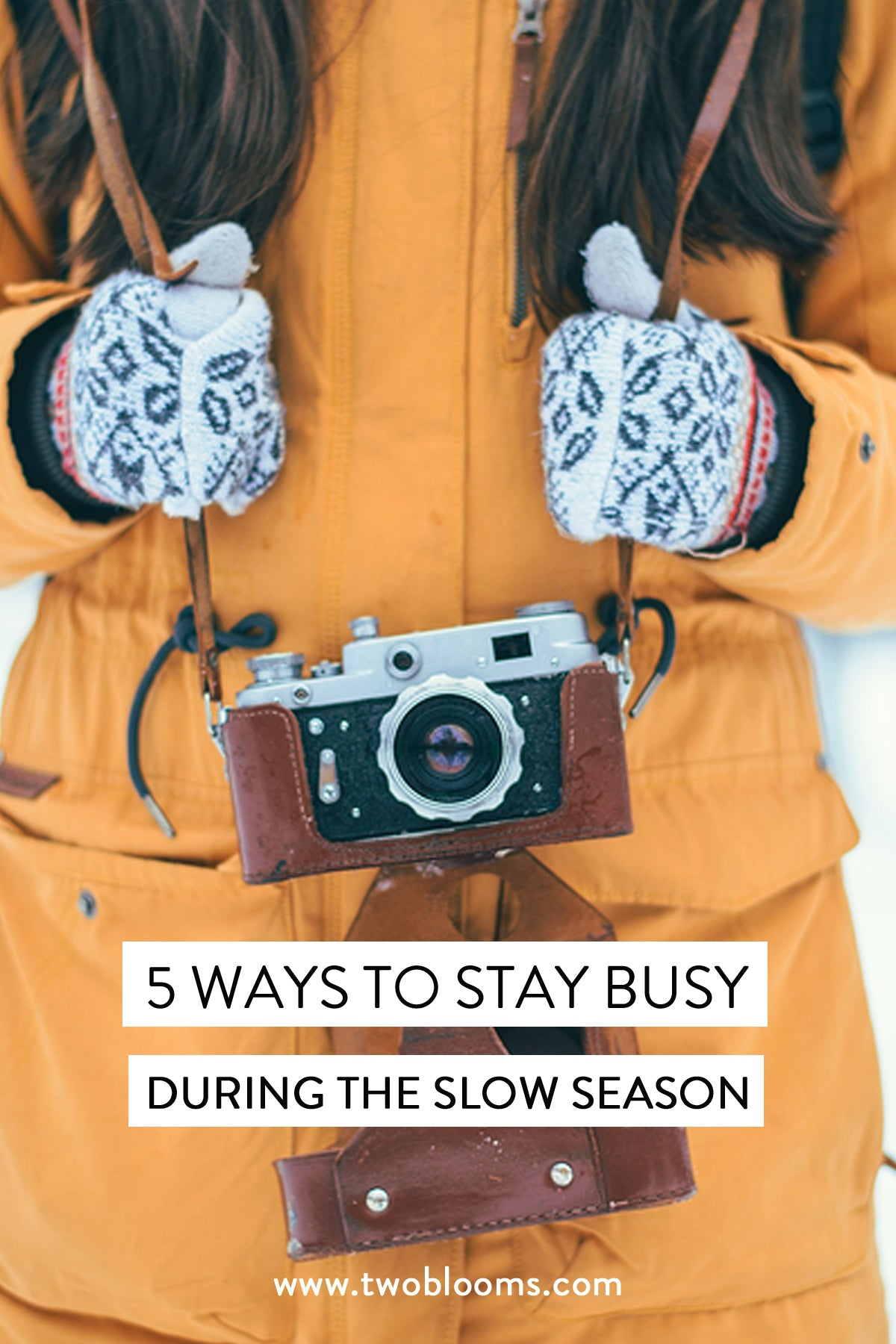 5-ways-to-stay-busy-in-slow-season