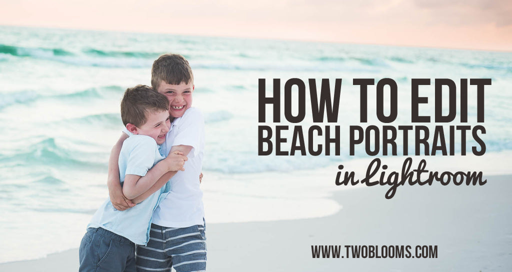 how to edit beach photos