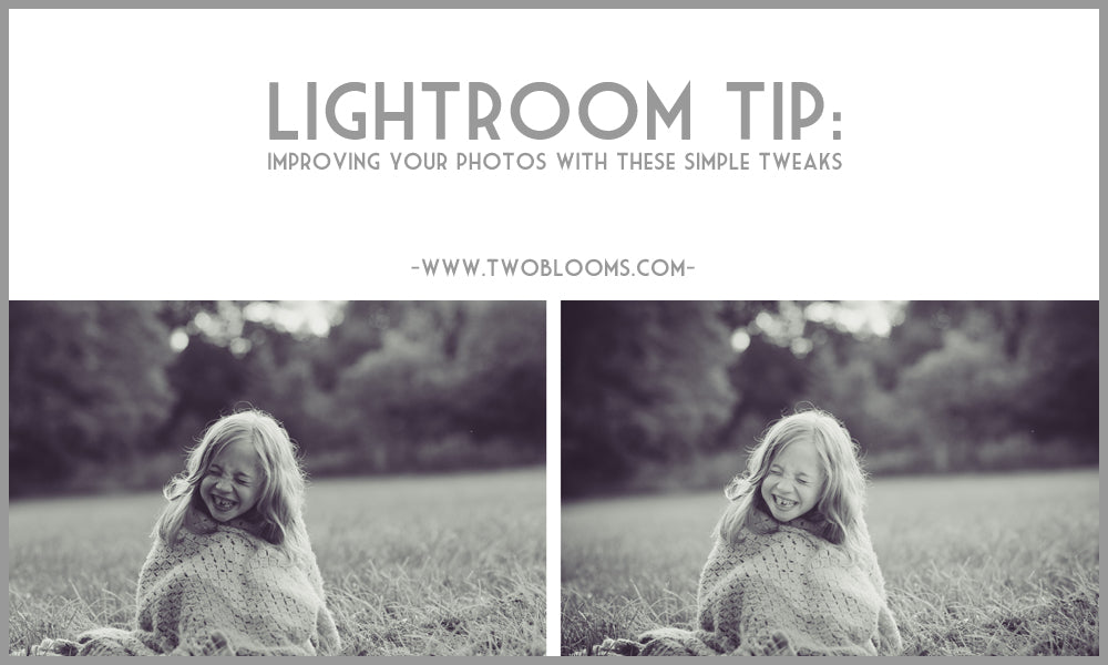 lightroom tips to improve your photos