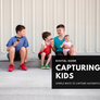 Capturing Kids