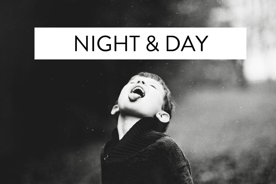 Night + Day
