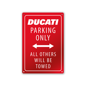 Ducati Parking Only All Other Will Be Towed Stamped Metal Sign Red