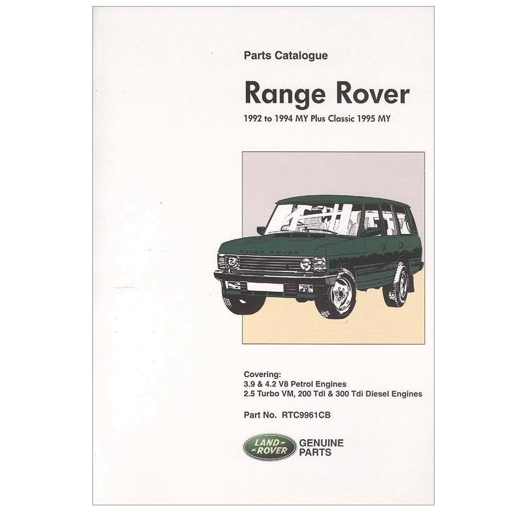 OEM Parts Catalogue - Range Rover Classic 1992 - 1994 for Land Rover Range Rover | RTC9961C